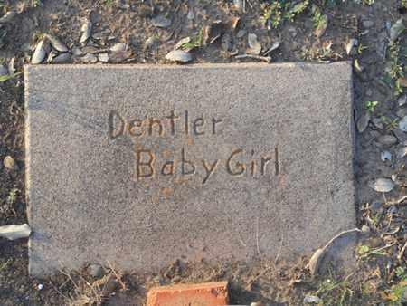 DENTLER, BABY GIRL - Victoria County, Texas | BABY GIRL DENTLER - Texas Gravestone Photos