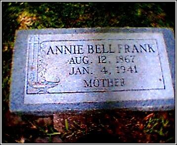 FRANK, ANNIE BELL - Victoria County, Texas | ANNIE BELL FRANK - Texas Gravestone Photos