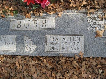 BURR, IRA ALLEN - Wise County, Texas | IRA ALLEN BURR - Texas Gravestone Photos
