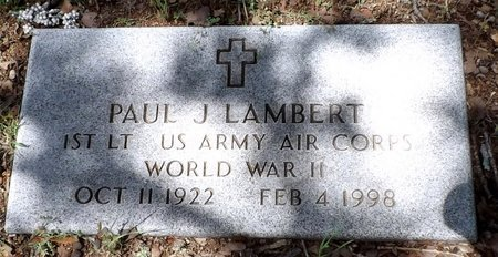 LAMBERT (VETERAN WWII), PAUL J - Wise County, Texas   PAUL J LAMBERT (VETERAN WWII) - Texas Gravestone Photos