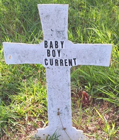 CURRENT, BABY BOY - Young County, Texas | BABY BOY CURRENT - Texas Gravestone Photos