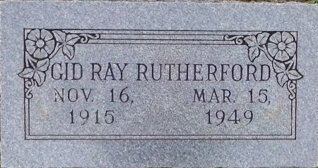 RUTHERFORD, GID RAY - Young County, Texas | GID RAY RUTHERFORD - Texas Gravestone Photos