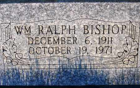 BISHOP, WILLIAM RALPH - Box Elder County, Utah | WILLIAM RALPH BISHOP - Utah Gravestone Photos
