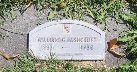 ASHCROFT, WILLIAM G. - Cache County, Utah | WILLIAM G. ASHCROFT - Utah Gravestone Photos