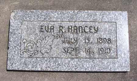 HANCEY, EVA R. - Cache County, Utah | EVA R. HANCEY - Utah Gravestone Photos