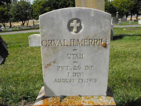 MERRILL, ORVAL - Cache County, Utah | ORVAL MERRILL - Utah Gravestone Photos