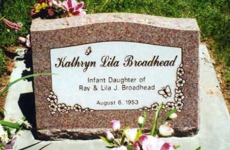 BROADHEAD, KATHRYN LILA - Duchesne County, Utah | KATHRYN LILA BROADHEAD - Utah Gravestone Photos