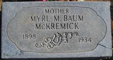 BAUM, MYRL M - Duchesne County, Utah | MYRL M BAUM - Utah Gravestone Photos