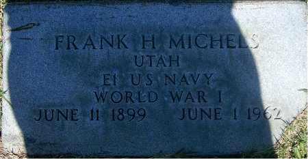 MICHELS (WWI), FRANK HUBER - Salt Lake County, Utah | FRANK HUBER MICHELS (WWI) - Utah Gravestone Photos