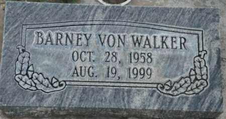 WALKER, BARNEY VON - Salt Lake County, Utah | BARNEY VON WALKER - Utah Gravestone Photos