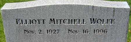 WOLFE, ELLIOTT MITCHELL - Salt Lake County, Utah | ELLIOTT MITCHELL WOLFE - Utah Gravestone Photos
