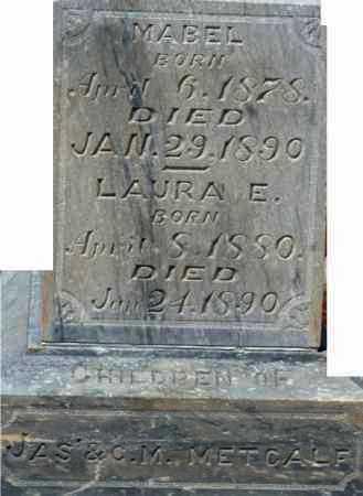 METCALF, LAURA E - Sanpete County, Utah | LAURA E METCALF - Utah Gravestone Photos