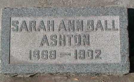 BALL ASHTON, SARAH ANN - Utah County, Utah | SARAH ANN BALL ASHTON - Utah Gravestone Photos