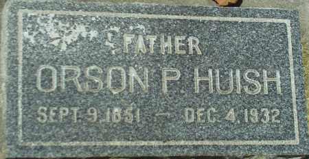 HUISH, ORSON P. - Utah County, Utah   ORSON P. HUISH - Utah Gravestone Photos