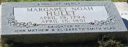NOAH HULET, MARGARET - Utah County, Utah | MARGARET NOAH HULET - Utah Gravestone Photos