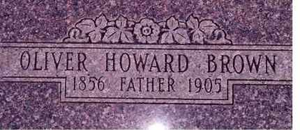 BROWN, OLIVER HOWARD - Weber County, Utah | OLIVER HOWARD BROWN - Utah Gravestone Photos