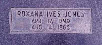 JONES, ROXANA IVES - Weber County, Utah | ROXANA IVES JONES - Utah Gravestone Photos