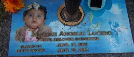 LUCERO, MARIAH ANGELIC - Weber County, Utah | MARIAH ANGELIC LUCERO - Utah Gravestone Photos