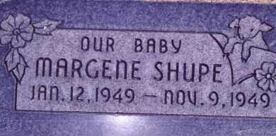 SHUPE, MARGENE - Weber County, Utah | MARGENE SHUPE - Utah Gravestone Photos