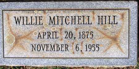 HILL, WILLIE MITCHELL - Bedford County, Virginia | WILLIE MITCHELL HILL - Virginia Gravestone Photos