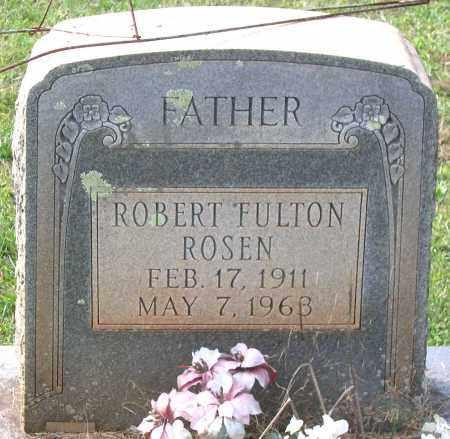 ROSEN, ROBERT FULTON - Buckingham County, Virginia   ROBERT FULTON ROSEN - Virginia Gravestone Photos