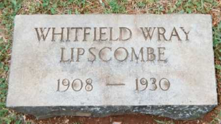 LIPSCOMB, WHITFIELD WRAY - Campbell County, Virginia | WHITFIELD WRAY LIPSCOMB - Virginia Gravestone Photos