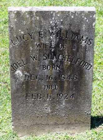 WILLIAMS SHACKELFORD, LUCY E. - Caroline County, Virginia   LUCY E. WILLIAMS SHACKELFORD - Virginia Gravestone Photos