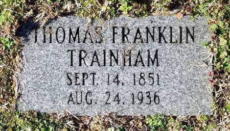 TRAINHAM, THOMAS FRANKLIN - Caroline County, Virginia   THOMAS FRANKLIN TRAINHAM - Virginia Gravestone Photos