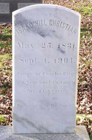 CHRISTIAN, ISAAC HILL - Charles City County, Virginia | ISAAC HILL CHRISTIAN - Virginia Gravestone Photos