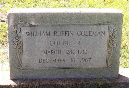 COCKE, WILLIAM RUFFIN COLEMAN, JR. - Fluvanna County, Virginia | WILLIAM RUFFIN COLEMAN, JR. COCKE - Virginia Gravestone Photos