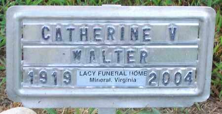 WALTER, CATHERINE V. - Henrico County, Virginia | CATHERINE V. WALTER - Virginia Gravestone Photos