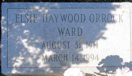 ORROCK WARD, ELSIE HAYWOOD - Henrico County, Virginia   ELSIE HAYWOOD ORROCK WARD - Virginia Gravestone Photos