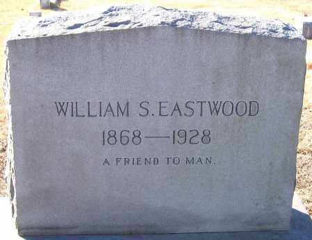 EASTWOOD, WILLIAM S. - King William County, Virginia | WILLIAM S. EASTWOOD - Virginia Gravestone Photos