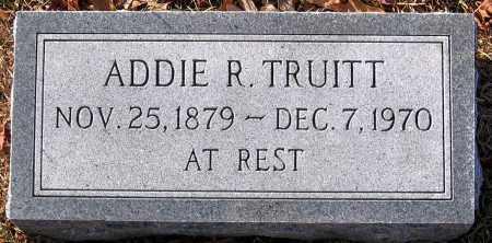 TRUITT, ADDIE R. - King William County, Virginia | ADDIE R. TRUITT - Virginia Gravestone Photos