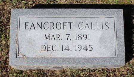 CALLIS, EANCROFT - Lancaster County, Virginia | EANCROFT CALLIS - Virginia Gravestone Photos