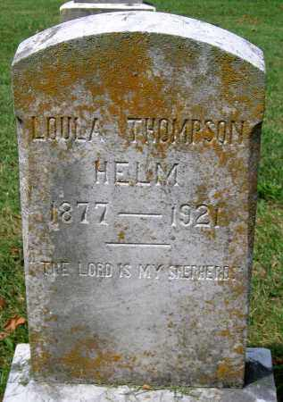 HELM, LOULA - Loudoun County, Virginia   LOULA HELM - Virginia Gravestone Photos
