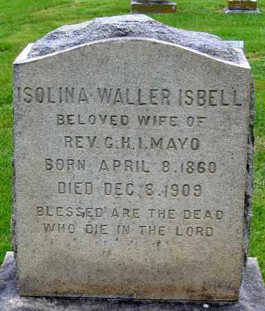 ISBELL MAYO, ISOLINA WALLER - Louisa County, Virginia | ISOLINA WALLER ISBELL MAYO - Virginia Gravestone Photos