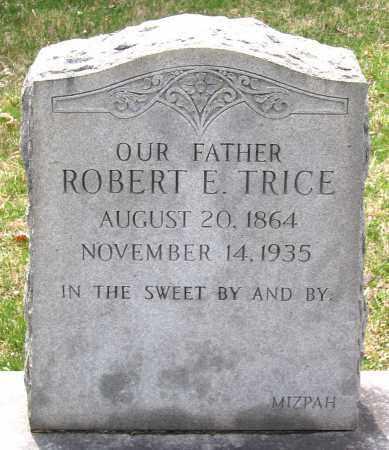 TRICE, ROBERT E. - Louisa County, Virginia | ROBERT E. TRICE - Virginia Gravestone Photos