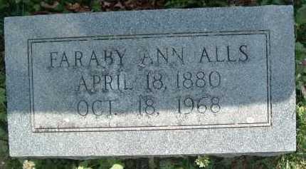 ALLS, FARABY ANN - Montgomery County, Virginia | FARABY ANN ALLS - Virginia Gravestone Photos