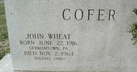 COFER, JOHN WHEAT - Montgomery County, Virginia | JOHN WHEAT COFER - Virginia Gravestone Photos