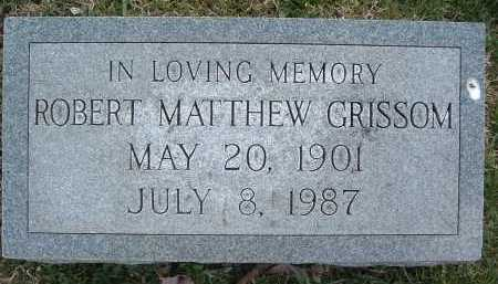 GRISSOM, ROBERT MATTHEW - Montgomery County, Virginia | ROBERT MATTHEW GRISSOM - Virginia Gravestone Photos