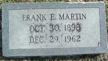 MARTIN, FRANK E. - Montgomery County, Virginia   FRANK E. MARTIN - Virginia Gravestone Photos