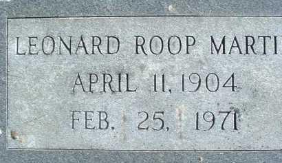 MARTIN, LEONARD ROOP - Montgomery County, Virginia | LEONARD ROOP MARTIN - Virginia Gravestone Photos