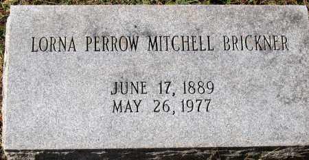 BRICKNER, LORNA PERROW MITCHELL - Nelson County, Virginia | LORNA PERROW MITCHELL BRICKNER - Virginia Gravestone Photos