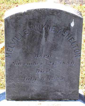 SHELTON, MELVILLE PINKNEY - Nelson County, Virginia | MELVILLE PINKNEY SHELTON - Virginia Gravestone Photos