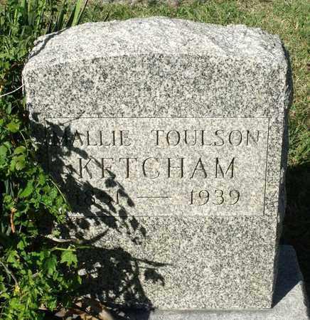 TOULSON KETCHAM, MALLIE - Northumberland County, Virginia | MALLIE TOULSON KETCHAM - Virginia Gravestone Photos