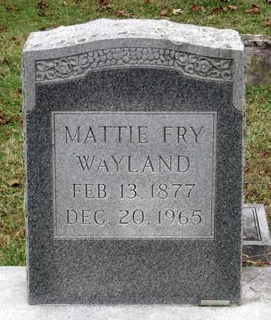 FRY WAYLAND, MATTIE - Rockingham County, Virginia | MATTIE FRY WAYLAND - Virginia Gravestone Photos