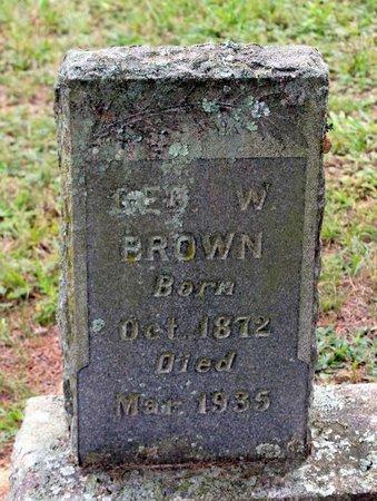 BROWN, GEORGE W. - Spotsylvania County, Virginia   GEORGE W. BROWN - Virginia Gravestone Photos
