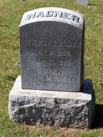 WAGNER, FREDERICK E. - Fredericksburg (City of) County, Virginia | FREDERICK E. WAGNER - Virginia Gravestone Photos