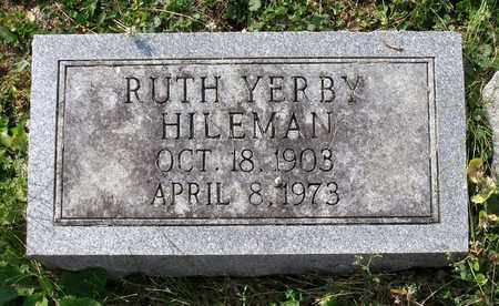 HILEMAN, RUTH - Lexington (City of) County, Virginia | RUTH HILEMAN - Virginia Gravestone Photos